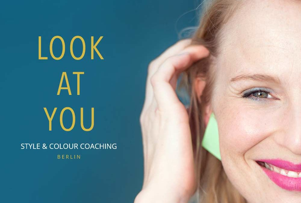 LOOK AT YOU – Style & Color Coaching Berlin